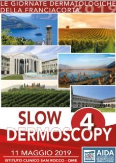 Slow Dermoscopy